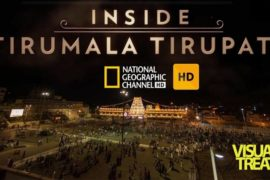 Inside Tirumala Tirupati By National Geographic channel Don't Miss It